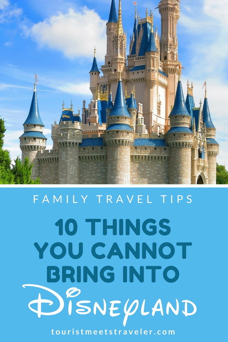 10 Items You Cannot Bring Into Disneyland