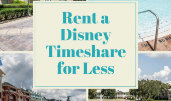 Family Disney Travel: Rent a Disney Timeshare for Less