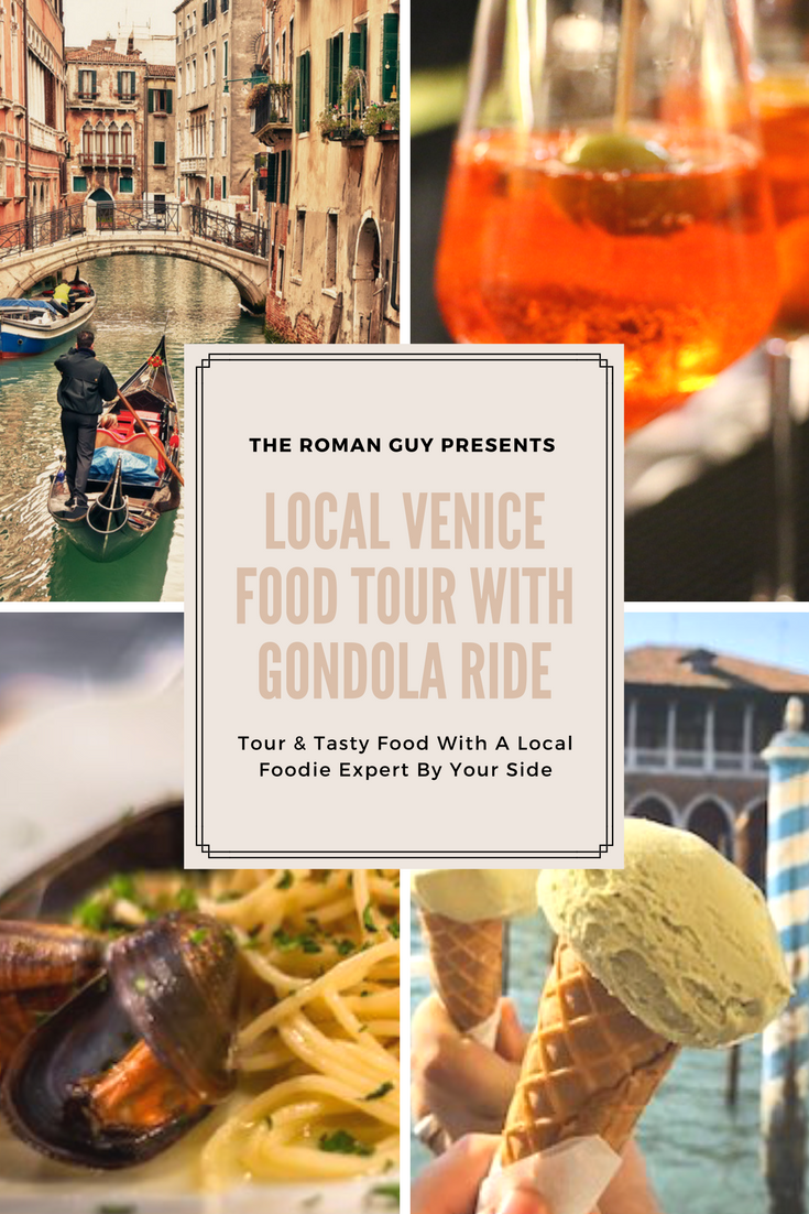 Venice Delicious Food Tour With Charming Gondola Ride: Great Travel Tour With The Roman Guy!