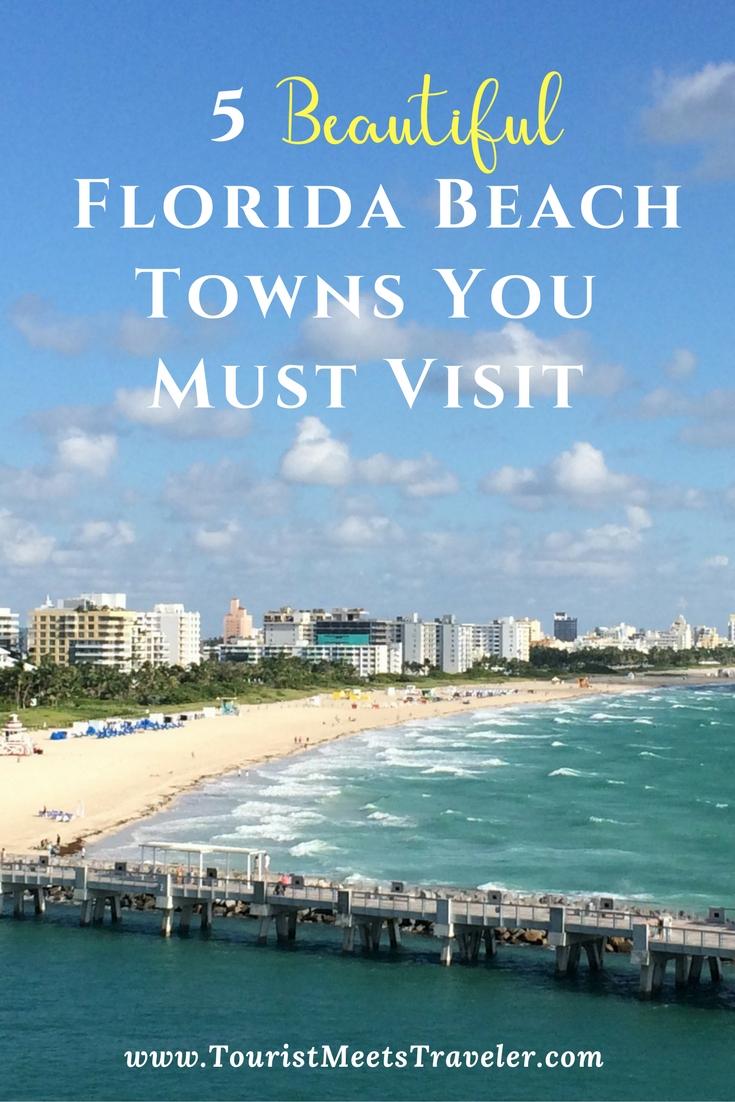 5 Beautiful Florida Beach Towns You Must Visit
