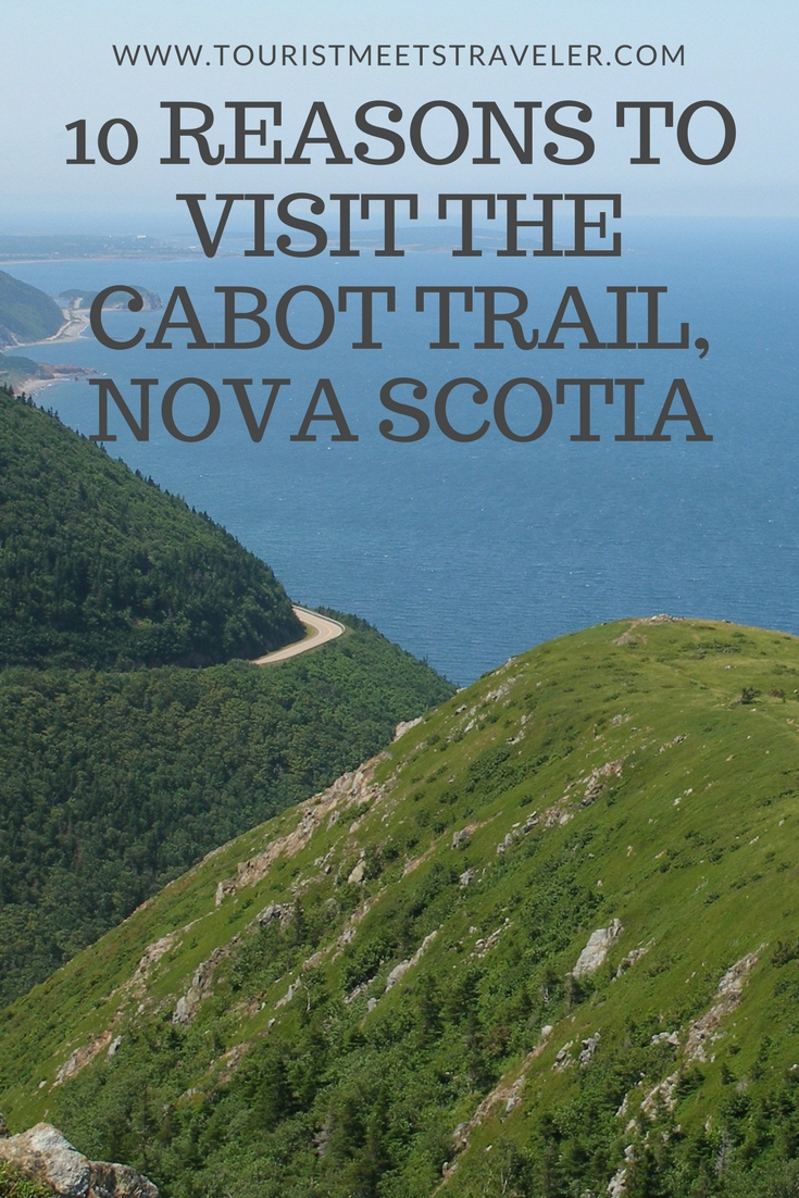 10 Reasons To Visit The Cabot Trail, Nova Scotia #Canada150
