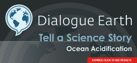 Dialogue Earth Tell A Science Story - Ocean Acidification