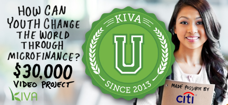Kiva Kiva U How Can Youth Change The World Through Microfinance Video Project