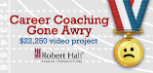 Robert Half RH Career Coaching Gone Awry