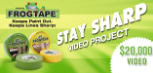 FrogTape Stay Sharp Video Project