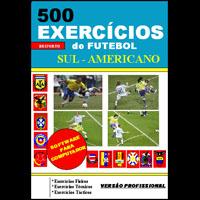 500 exercicios de Futebol sul -americano.