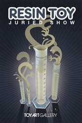 Event: Resin Toy Juried Show