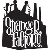 Venue: Stranger Factory