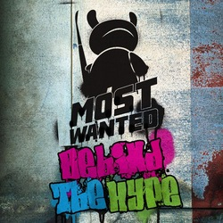 Event: Most Wanted: Behind the Hype