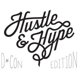 Series: Hustle and Hype - DCon 2013