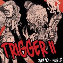 Event: Trigger II