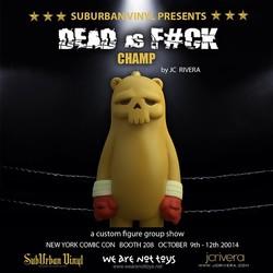 Series: Dead as F#ck Champ Show