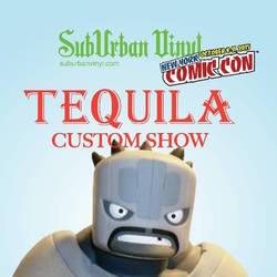 Series: Tequila Custom Show