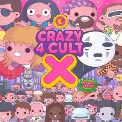 Event: Crazy 4 Cult : 10