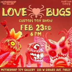 Event: Love Bugs : Custom Toy Show
