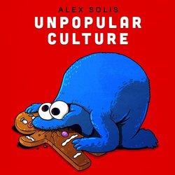 Event: Unpopular Culture
