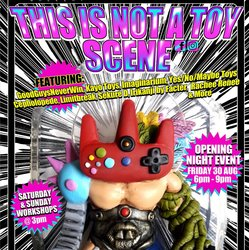 Event: This is Not a Toy Scene