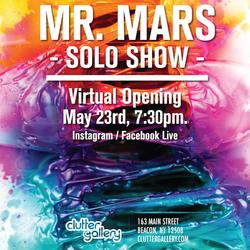 Event: Mr. Mars Solo Show