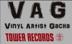 Series: VAG (Vinyl Artist Gacha) - Tower Records