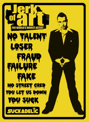 Jerk_of_art_the_worlds_worst_artist-sucklord-sucklord_bootleg-suckadelic-trampt-19087m