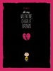 Be My Valentine, Charlie Brown - Variant