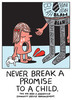 Never Break A Promise To A Child