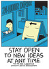 Stay Open To New Ideas At Any Time