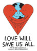 Love Will Save Us All