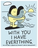 With You I Have Everything