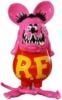 """RAT FINK """"Pink"""""""