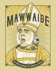 """""""Mawwaige"""" Print"""
