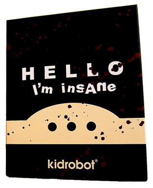 Hello_im_insane_hii-huck_gee-dunny-kidrobot-trampt-299509m