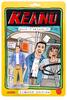 Move it of Lose it Keanu