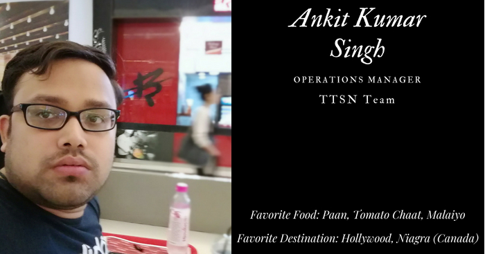 ttsn-ops-manager-ankit-singh