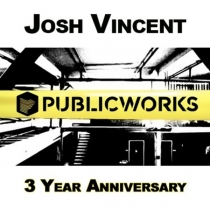 Josh Vincent Live @ Public Works 3 Year Anniversary 10-05-13 (deep and tech house)