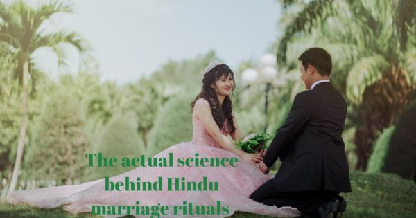 The actual science behind Hindu marriage rituals