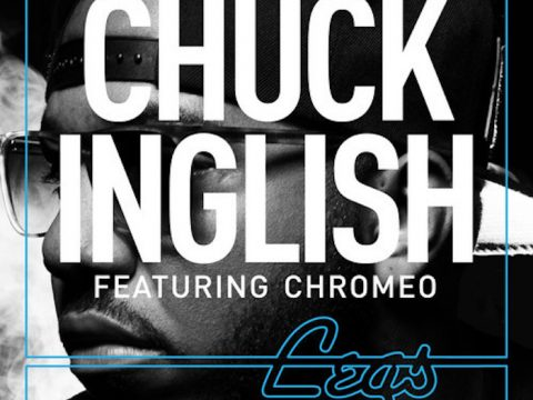 Chuck Inglish Legs Ft ChromeoCover Truth Studios Discograpghy