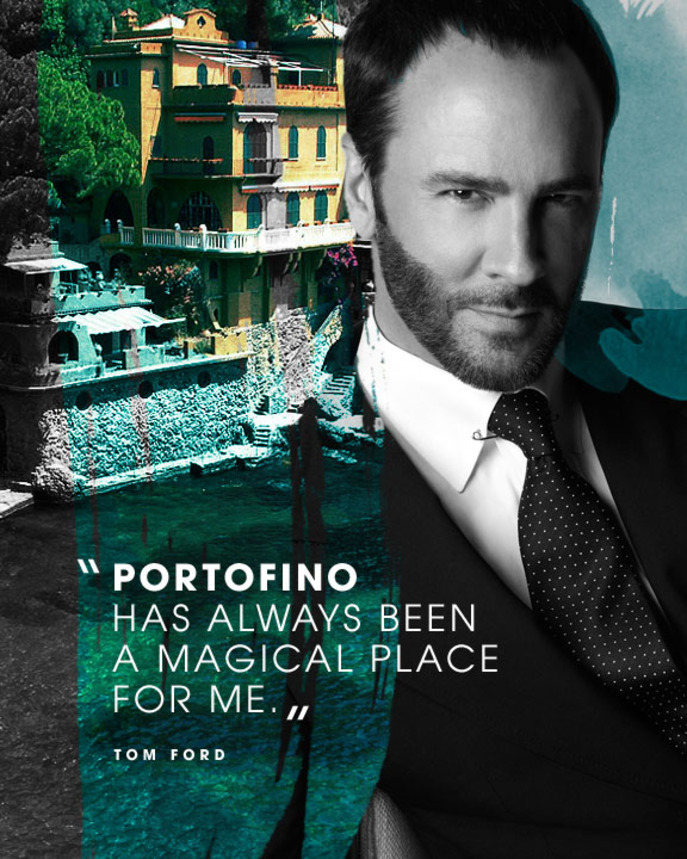 QUOTED: TOM FORD ON NEROLI PORTOFINO