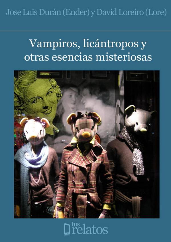 Vampiros, licántropos y otras esencias misteriosas
