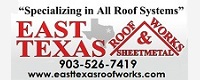 Website for East Texas Roof Works & Sheet Metal, LLC