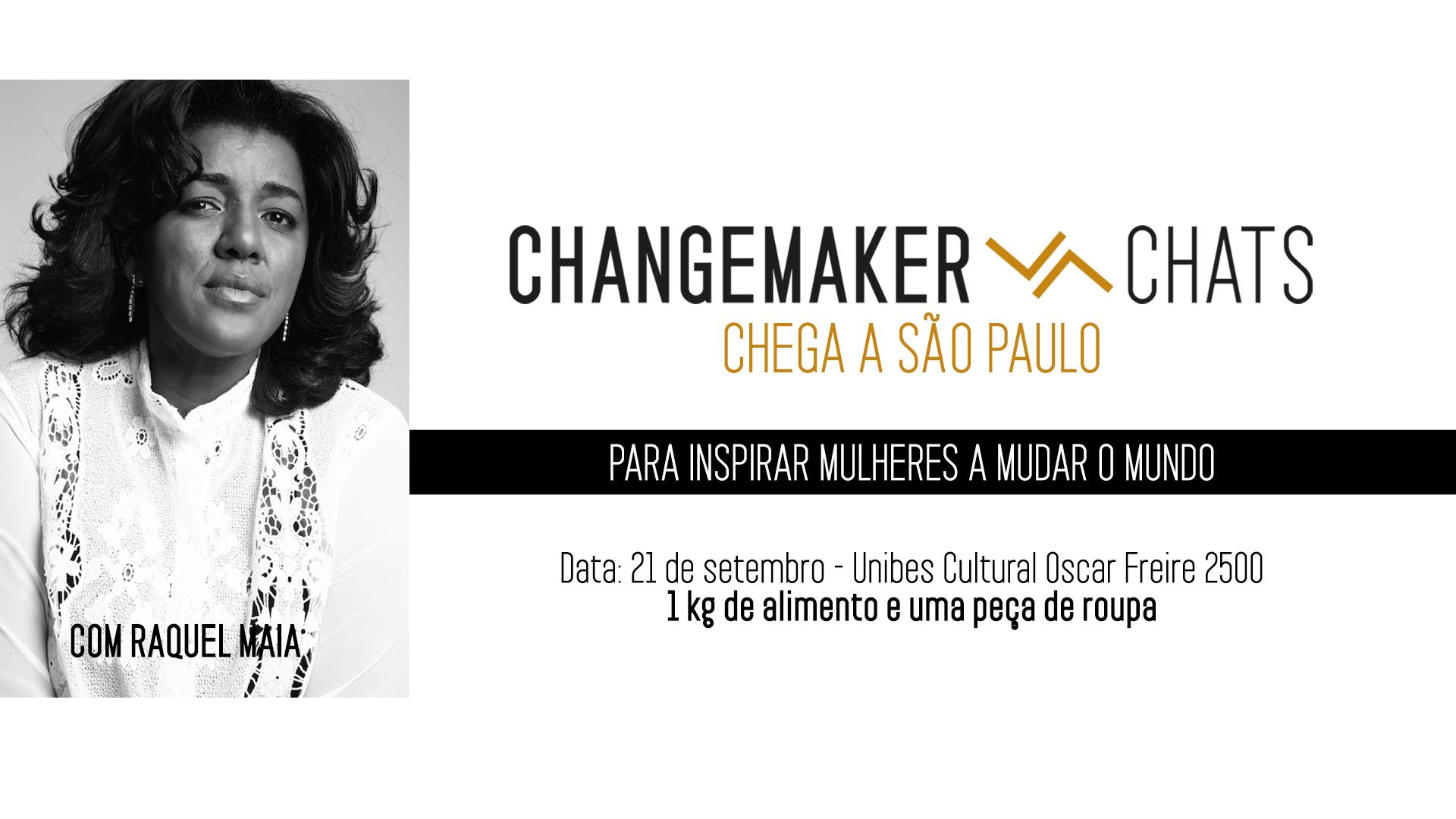 Changemaker Chats debaterá histórias de grandes líderes femininas e terá presença de Rachel Maia