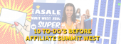 10 To-Do's Before Affiliate Summit West