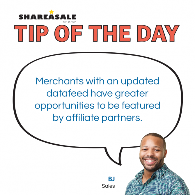Tip of the Day - Merchant Datafeeds for Affiliates