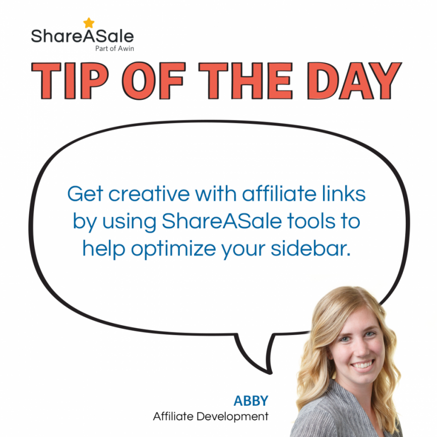 Tip of the Day: Use Affiliate Links in your Sidebar
