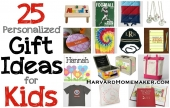 25 Personalized Gift Ideas for Kids