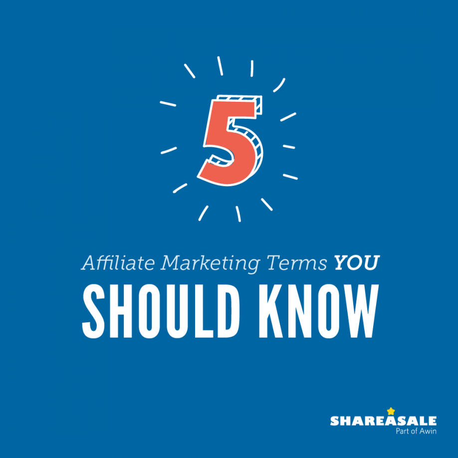 5 Affiliate Marketing Terms You Should Know: Part 1