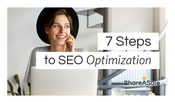 7 Ways To Ensure Your Blog Post is SEO Optimized