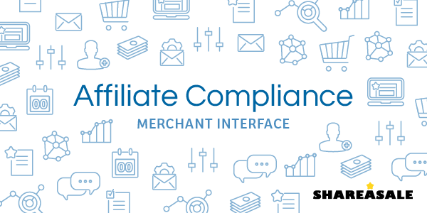 Affiliate Compliance Shareasale Blog