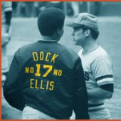 No No: A Dockumentary (about Dock Ellis) by Baseball Iconoclasts, LLC — Kickstarter