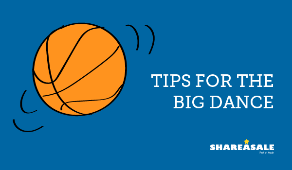 "Merchant Marketing Tips for the ""Big Dance"""